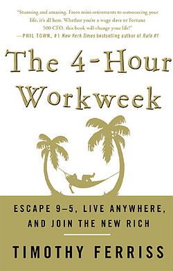 The 4-Hour Workweek by Timothy Ferris